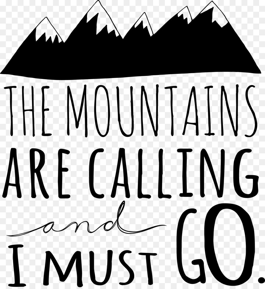 Der Berg Ruft Und Ich Muss Gehen Wandtattoo Wandern Andere Png Herunterladen 2819 3052 Kostenlos Transparent Kalligrafie Png Herunterladen