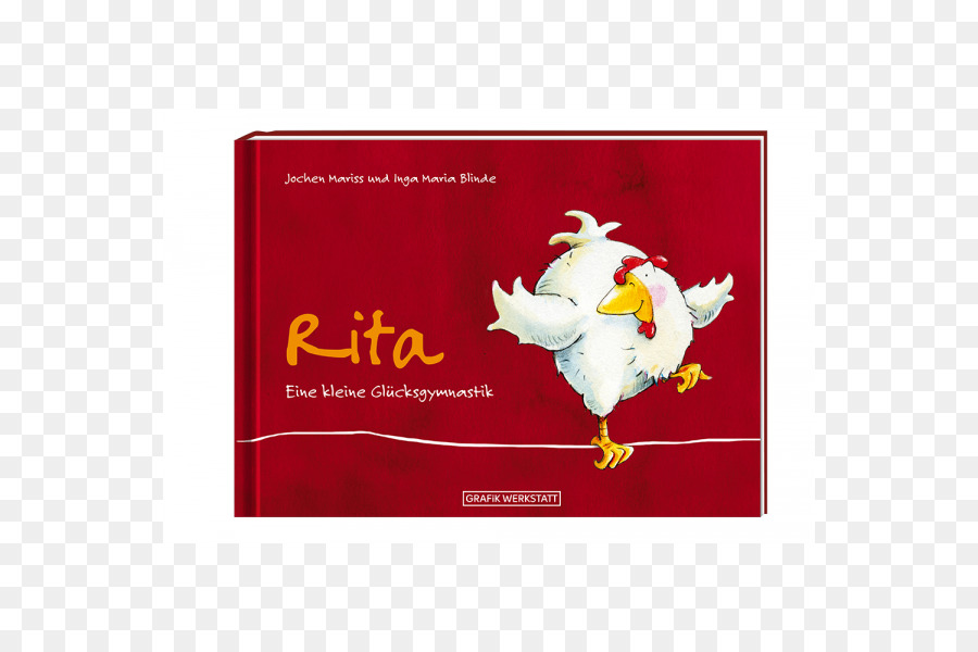 Rita Eine Kleine Glücksgymnastik Liebe Mama Lieber Papa